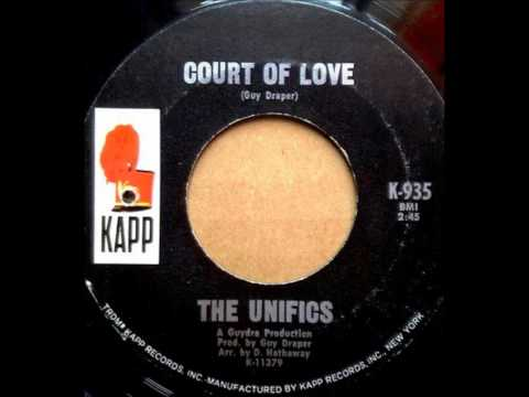 The Unifics - Court Of Love 1968