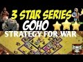 CLASH OF CLANS - TH8 GOHO STRATEGY FOR WAR
