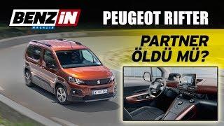 Peugeot Rifter   Partner öldü mü?   Test sürüşü 2018