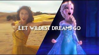 Let Wildest Dreams Go(Let It Go - Idina Menzel X Wildest Dreams - Taylor Swift) REMIX & MASHUP Lyric