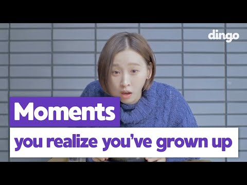 Signs That You Are An Adult Now  • ENG SUB • dingo kbeauty