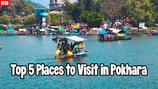 Places to Visit in Pokhara Nepal | Ep.08