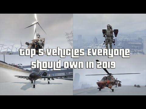 GTA Online Top 5 Vehicles Everyone Should Own In 2019 And Why