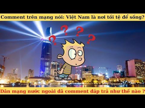 Dân Mạng Nước Ngoài Nói Gì Khi Việt Nam Bị Nói Là 1 Nơi Tồi Tệ để Sống   Viet Nam Comment Reaction