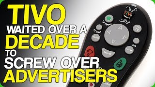 tivo-waited-over-a-decade-to-screw-over-advertisers-amazing-commercials
