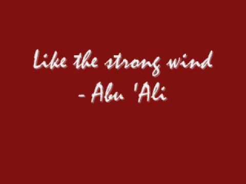 Like the strong wind - Abu Ali