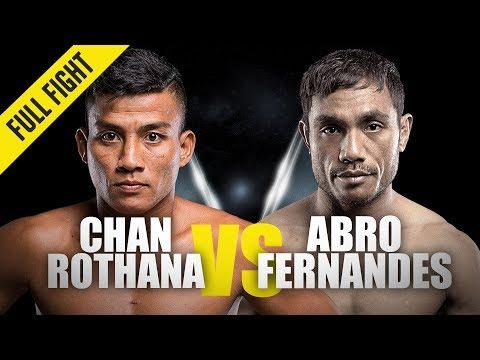 Chan Rothana vs. Abro Fernandes   ONE Full Fight   Flyweight Thriller   December 2018