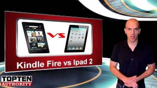 Amazon Kindle Fire VS Apple iPad 2 - Top Ten Differences & Review