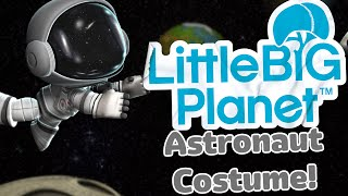 LittleBigPlanet 2 - Astronaut Space Suit Costume!