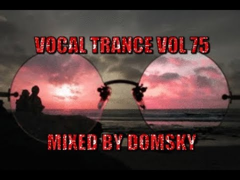 Download VOCAL TRANCE VOL 75    mixed by domsky
