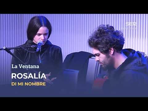 Rosalía - Di mi nombre en acústico