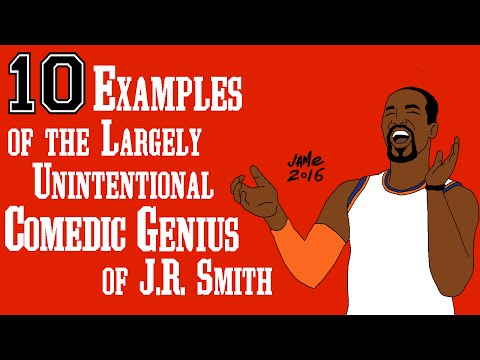 10 Examples of the Largely Unintentional Comedic Genius of J.R. Smith
