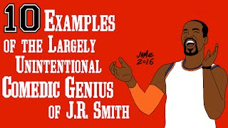 10 Examples of the Largely Unintentional Comedic Genius of J.R. Smith thumbnail