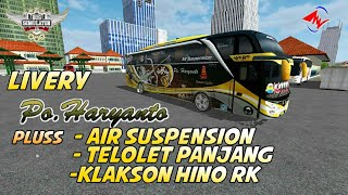 PO HARYANTO NEW LIVERY PRIME PLUS AIR SUSPENSION TERBARU TELOLET PANJANG KLAKSON HINO DOWNLOAD