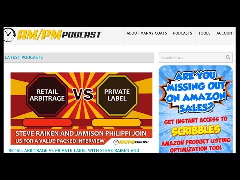 The AM/PM Podcast & Jamison Phillippi Talk Retail Arbitrage and Private Label Strategy