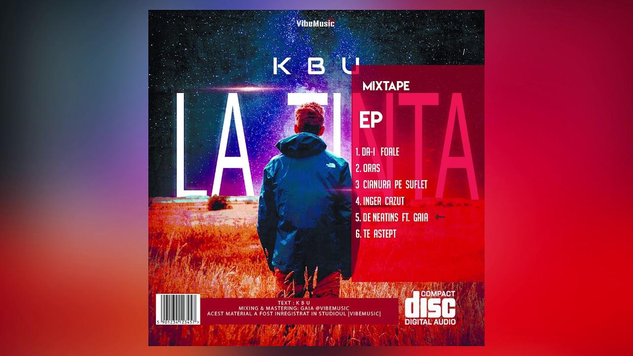 Download K B U - De neatins feat. Gaia (Audio)