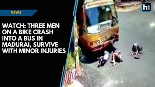 Watch: Three men on a bike crash into a bus in Madurai, survive with minor injuries