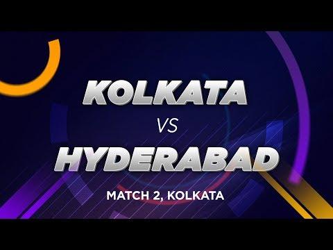Cricbuzz LIVE: Match 2, Kolkata V Hyderabad, Pre-match Show