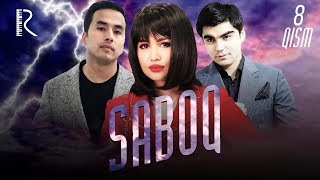 Saboq (o'zbek serial) | Сабок (узбек сериал) 8-qism