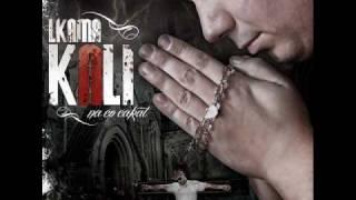 Kali & Lkama - Nevera (Na čo čakať 2010)