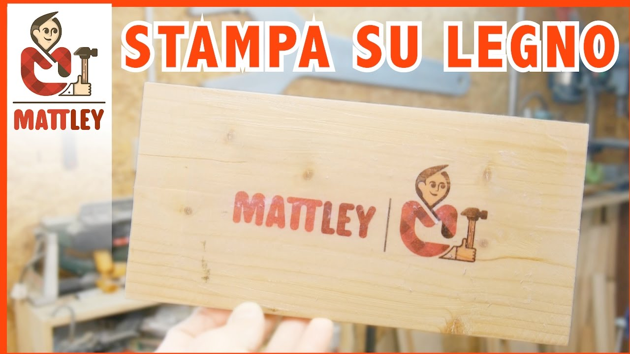 Stampa sul legno fai da te come si fa youtube for Youtube fai da te legno