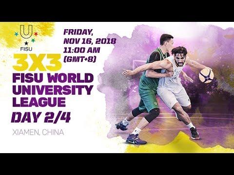 LIVE 🔴 - 3x3 FISU World University League - 2018 Finals - Day 2 - Xiamen, China