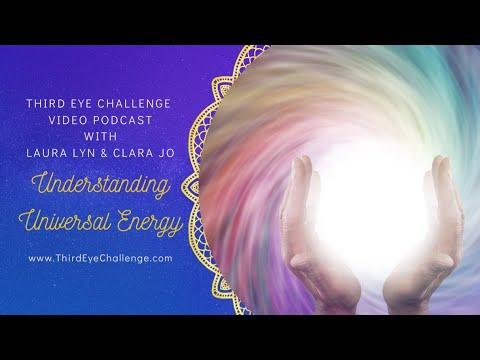 Episode 107 – Understanding Universal Energy