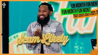 """Scam Likely // """"We Gon' Make It"""" // Fun Month // Mike Jr."""
