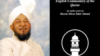 Al Fatiha Verse 1 [English Commentary of the Quran by Hazrat Mirza Tahir Ahmad: Ep 2]