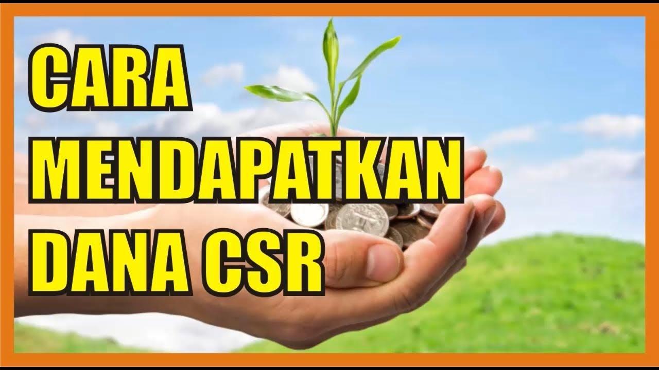 Cara Mendapatkan Dana CSR (Untuk Modal Usaha)