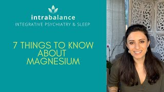7 Things to Know About Magnesium