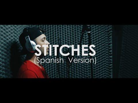 Stitches (Spanish Version) - Cristian Osorno