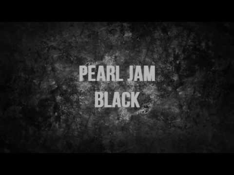 Pearl Jam - Black  [Lyrics]