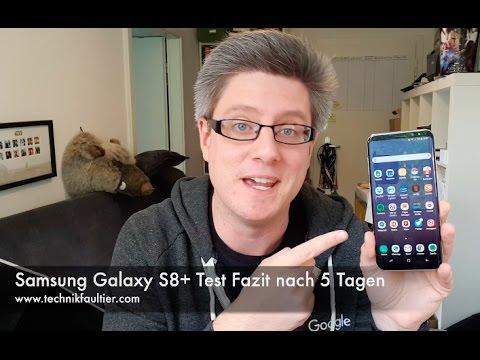 Samsung Galaxy S8+ Test Fazit nach 5 Tagen