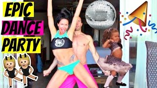 EPIC DANCE PARTY!!!