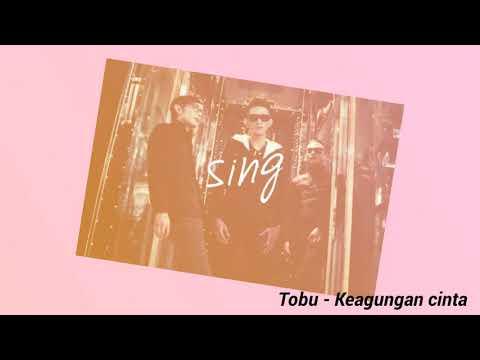 Viral lagu galau yang ternyata band indonesia - Lirik - TOBU - Keagungan Cinta - video #music