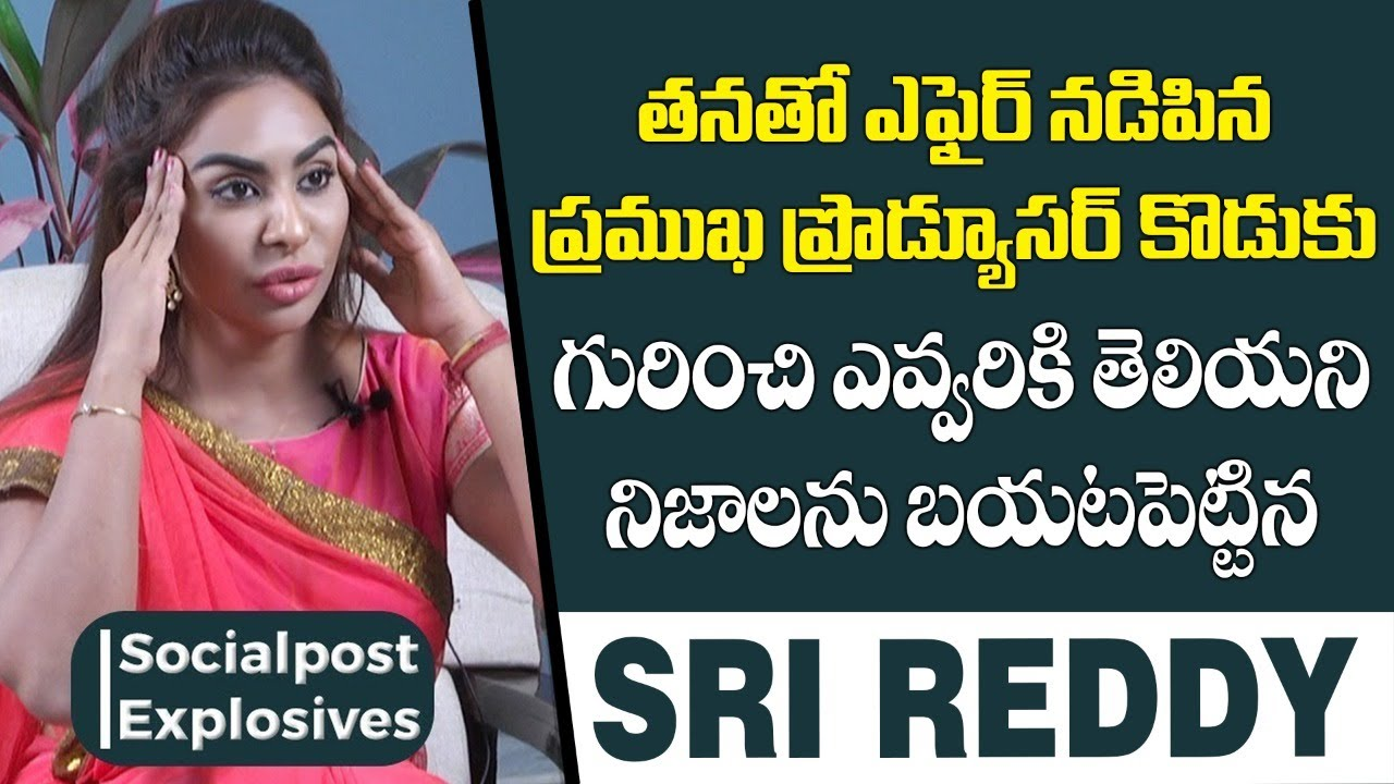 Download Sri Reddy Explains How She Was Abused   Sri Reddy Exclusive Interview   Socialpost