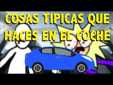 cosas típicas que haces en el coche    TÍ-PI-CO 3