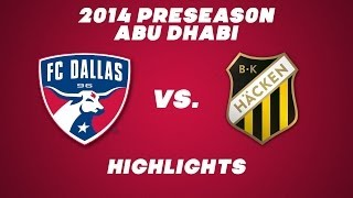 GOALS: FC Dallas vs BK Hacken Preseason Friendly | FCDTV