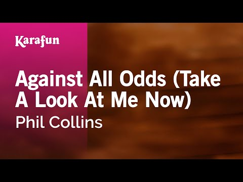 Karaoke Against All Odds Take A Look At Me Now  Phil Collins *