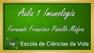 Imunologia: Aula 1 - Introdução à imunologia