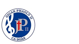 ✽ HỒN CON MONG NGÀI - Ca đoàn Gioan Phaolo II