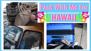 Pack With Me For... HAWAII