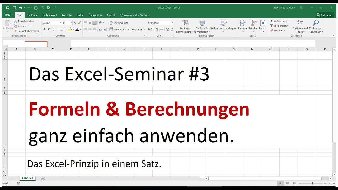 Das Excel-Seminar #3, Formeln und Berechnungen anwenden. Excel in ...