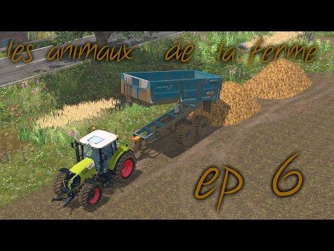 farming simulator 15 / les animaux de la ferme / ep 6 / curage + transport des fumier