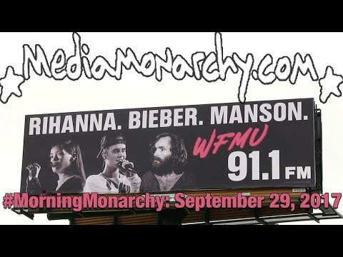 Tasteless Billboards & Psychopathic Playlists on #MorningMonarchy: #September29, 2017