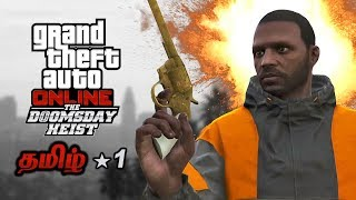 GTA 5 Online Doomsday Heist Live Tamil Gaming