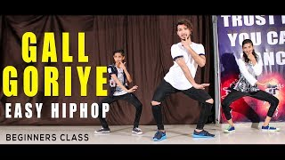 Gall Goriye Dance Video | Hiphop | beginner class | Vicky Patel Choreography