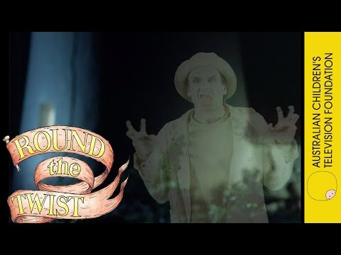 Round The Twist: The Ghost