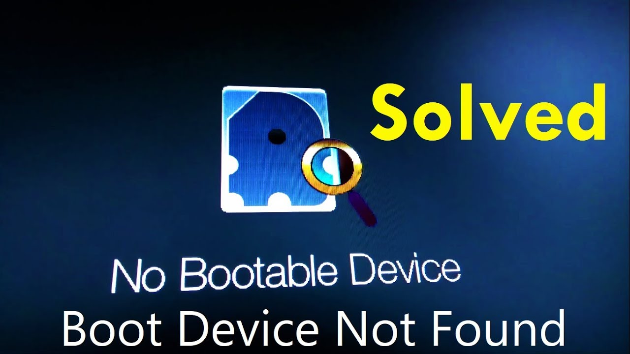 How to fix No Bootable Device (Step by Step)